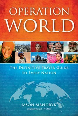 Image for Operation World: The Definitive Prayer Guide to Every Nation (Operation World Set)