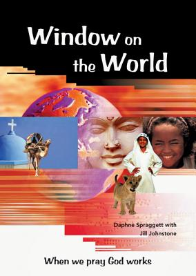 Image for Window on the World: When We Pray God Works