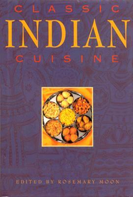 Image for Classic Indian Cuisine (Classic Cuisine Series)