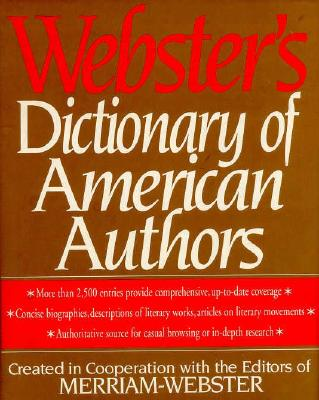 Webster's Dictionary of American Authors