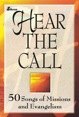 Image for Hear the Call: 50 Songs of Missions and Evangelism