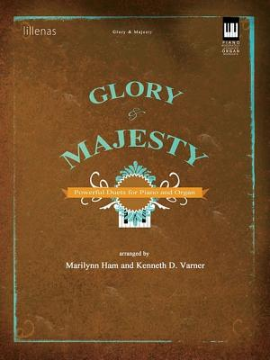 Image for Glory & Majesty: Powerful Duets for Piano and Organ (Lillenas Publications)