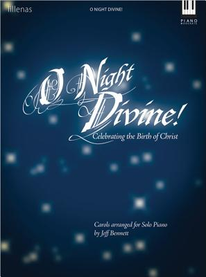 Image for O Night Divine!: Celebrating the Birth of Christ