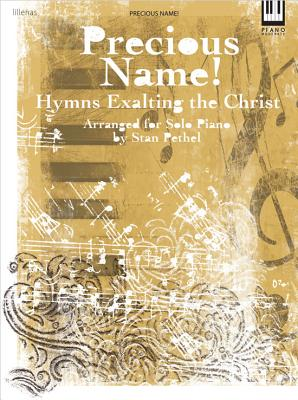Image for Precious Name!: Hymns Exalting the Christ (Lillenas Publications)