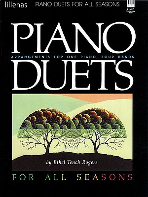 Image for Piano Duets for All Seasons: Arrangements for One Piano, Four Hands (Lillenas Publications)
