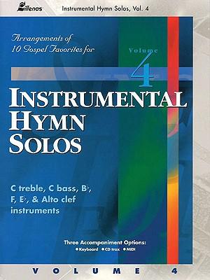 Image for Instrumental Hymn Solos - Volume 4: 10 Gospel Favorites