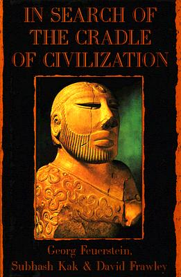 Image for In Search of the Cradle of Civilization: New Light on Ancient India