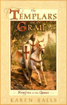 Image for The Templars and the Grail: Knights of the Quest