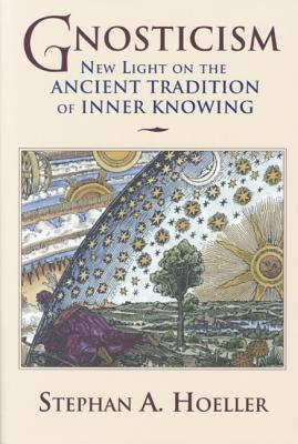 Image for Gnosticism: New Light on the Ancient Tradition of Inner Knowing