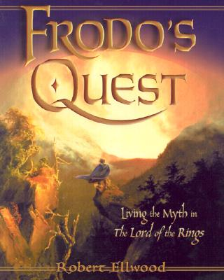 Image for Frodo's Quest: Living the Myth  The Lord of the Rings