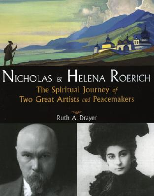 Image for Nicholas and Helena Roerich: The Spiritual Journey of Two Great Artists and Peacemakers
