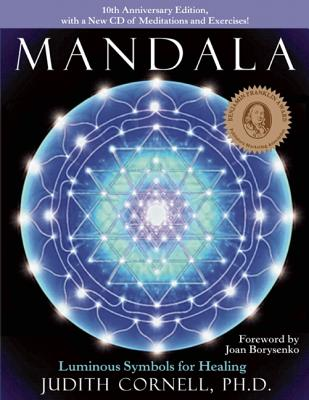 Image for Mandala: Luminous Symbols for Healing, 10th Anniversary Edition with a New CD of Meditations and Exercises