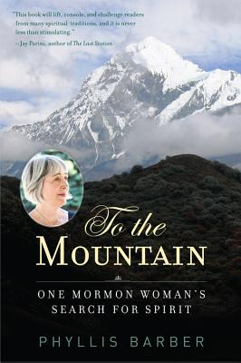 Image for To the Mountain: One Mormon Woman's Search for Spirit