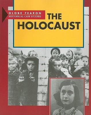 Image for GF THE HOLOCAUST SE 1997C (Globe Historical Case Studies)