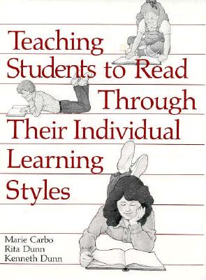 Image for TEACHING STUDENTS TO READ THROUGH THEIR INDIVIDUAL LEARNING STYLES