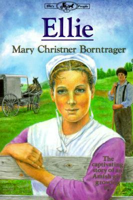 Ellie (Ellie's People), Mary Christner Borntrager
