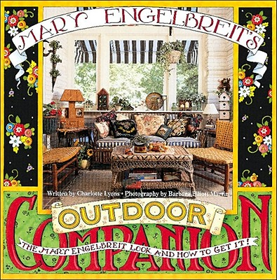 Image for Mary Engelbreit's Outdoor Companion, The Mary Engelbreit Look and How to Get It