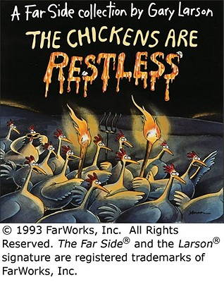 CHICKENS ARE RESTLESS, LARSON, GARY