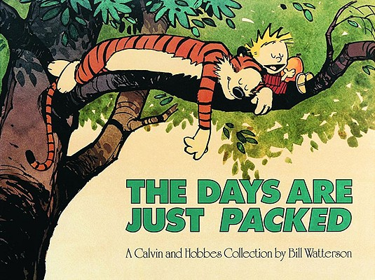 Image for The Days are Just Packed: A Calvin and Hobbes Collection