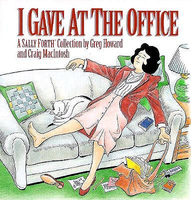 Image for I GAVE AT THE OFFICE A SALLY FORTH COLLECTION