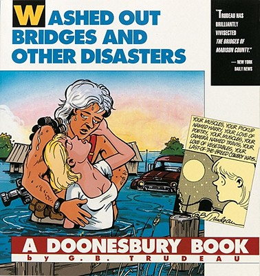 Image for Washed Out Bridges and Other Disasters (A Doonesbury Book)