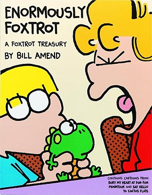 Image for Enormously Foxtrot: A Foxtrot Treasury