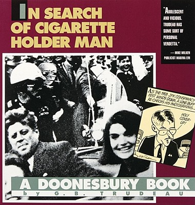 Image for In Search of Cigarette Holder Man: A Doonesbury Book
