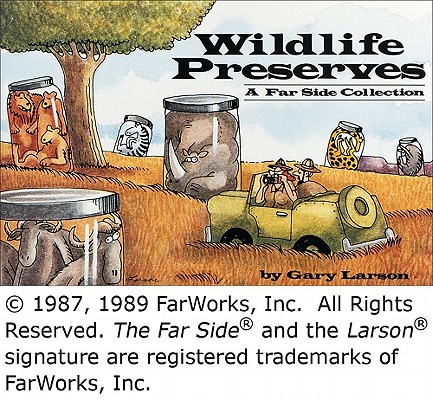 Image for WILDLIFE PRESERVES : A FAR SIDE COLLECTI