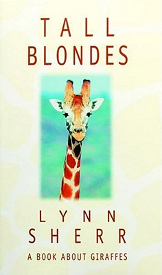 Image for Tall Blondes: A Book about Giraffes