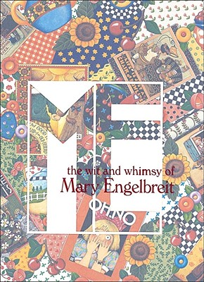 The wit and whimsy of Mary Engelbreit, Engelbreit, Mary