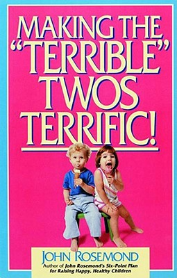 Image for MAKING THE TERRIBLE TWOS TERRIFIC