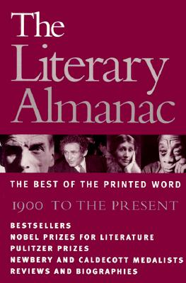 Image for The Literary Almanac: The Best of the Printed Word : 1900 to the Present