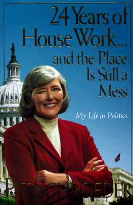 Image for 24 Years of Housework...and the Place Is Still a Mess: My Life in Politics