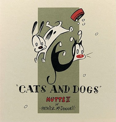 Cats and Dogs : Mutts II, McDonnell,Patrick