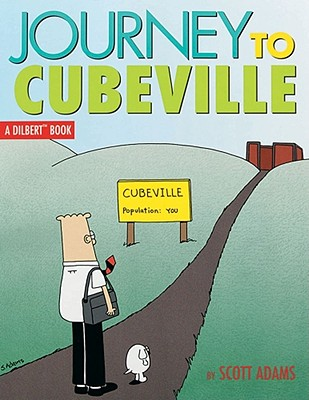 Journey to Cubeville (A Dilbert Book, No. 12), Scott Adams