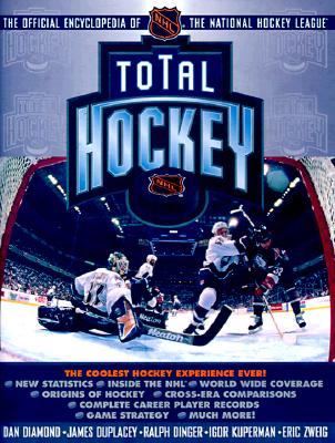 Image for Total Hockey: The Official Encyclopedia of the National Hockey League