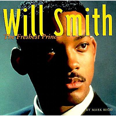 Image for Will Smith: The Freshest Prince