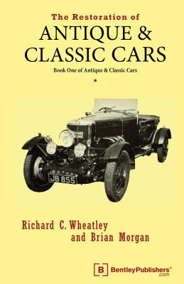 Image for The Restoration of Antique and Classic Cars