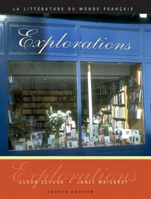 Image for Explorations: La litterature du monde franais (Book Only)