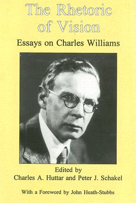 Image for The Rhetoric of Vision: Essays on Charles Williams