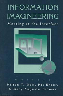 Image for Information Imagineering: Meeting at the Interface