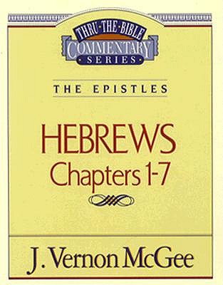 Image for Hebrews Chapters 1-7 (Thru the Bible)