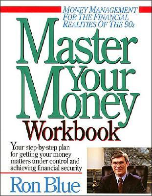 Image for Master Your Money Workbook: The 10-Week Program to Master Your Money