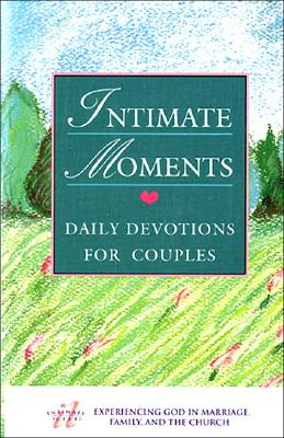 Image for Intimate Moments: Daily Devotions for Couples