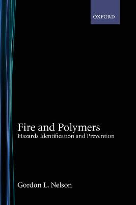 Fire and Polymers: Hazards Identification and Prevention (ACS Symposium Series)