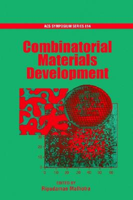 Combinatorial Materials Development (ACS Symposium Series)