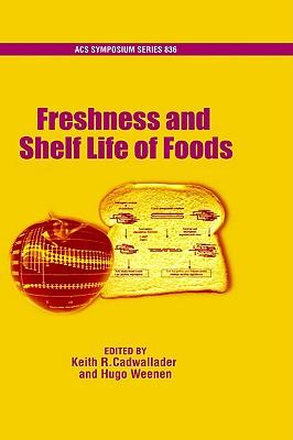 Image for Freshness and Shelf Life of Foods (ACS Symposium Series (No. 836))