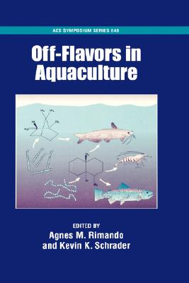 Image for Off-Flavors in Aquaculture (ACS Symposium Series)