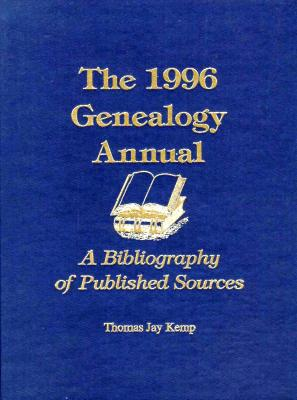 Image for The 1996 Genealogy Annual: A Bibliography of Published Sources (Genealogy Annual)