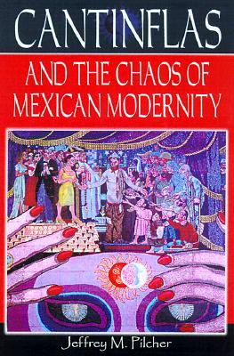 Image for Cantinflas and the Chaos of Mexican Modernity